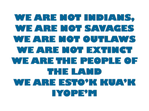 WE ARE ESTO'K KUA'K IYOPE'M