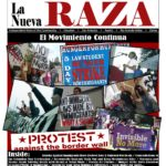 NOW ONLINE:  La Nueva Raza barrio resistance news archive shares Texas Mexicanx/Xicanx history (2004-2009)