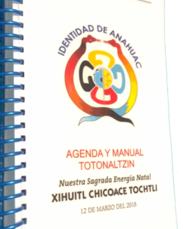 Totonaltzin 2018 (Agenda & Manual): Our Sacred Birth Energy