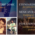 Tonala Tour 2019 Course Descriptions: Ethnomedicine, Mexican Barro, Indigenous Mexican Music